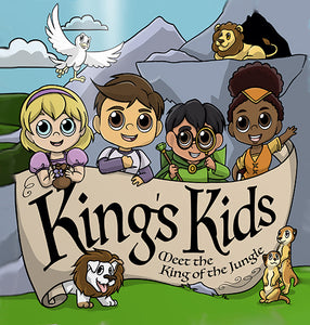 King's Kids: Meet The King Of The Jungle (Ages 2-8 Years)