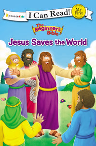 The Beginner's Bible: Jesus Saves The World