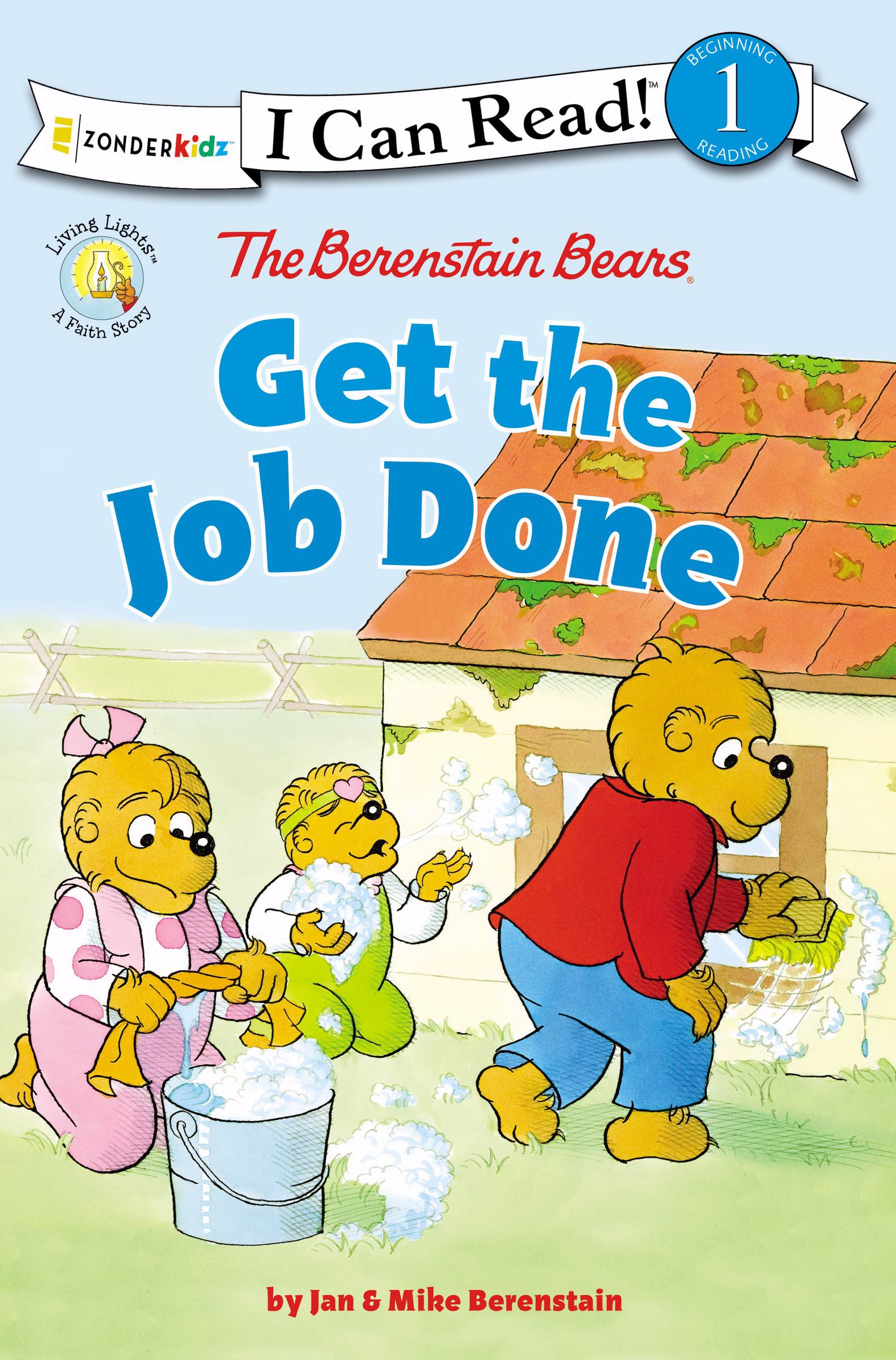 The Berenstain Bears Get The Job Done (I Can Read! 1)