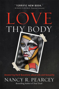 Love Thy Body-Softcover