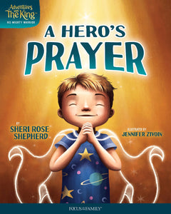 A Hero's Prayer (Adventures With The King)