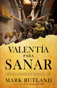 Span-Courage To Be Healed (Valent�a Para Sanar)