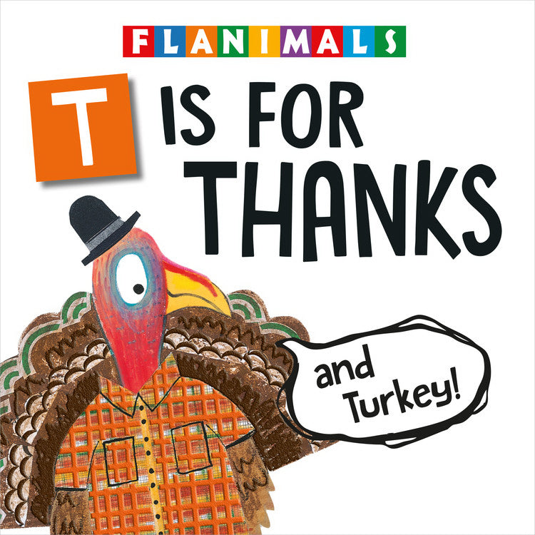 T Is For Thanks (And Turkey!)