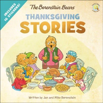 The Berenstain Bears' Thanksgiving Stories (Living Lights)