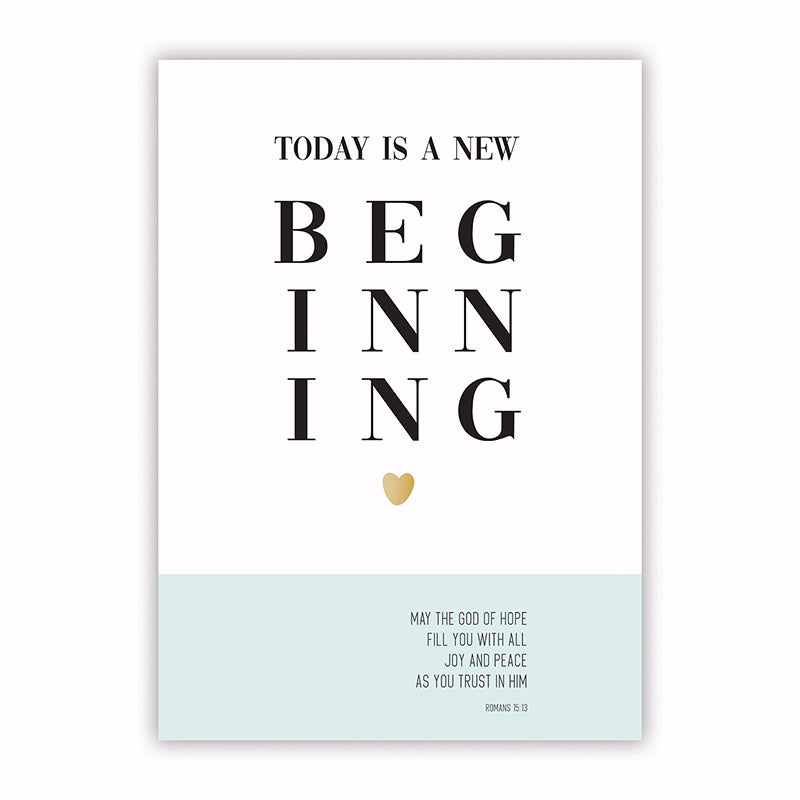 "Poster-Large-Today Is A New Beginning (13.5"" x 19"")"