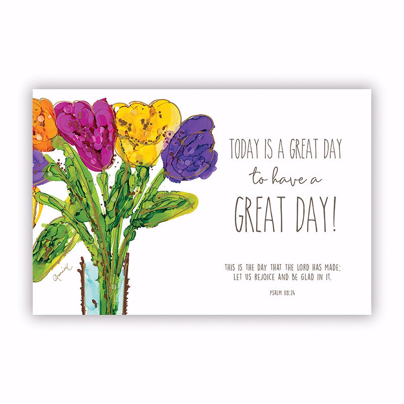 "Poster-Small-Today Is A Great Day To Have A Great Day (13.5"" x 9"")"