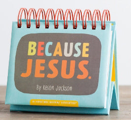 Calendar-Because Jesus (Day Brightener)