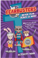 Fearbusters Activity Book (Psalm 56:3 NLT)