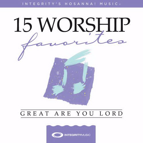 Audio CD-15 Favorite Worship Songs: Great Are You Lord