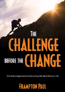 The Challenge Before The Change
