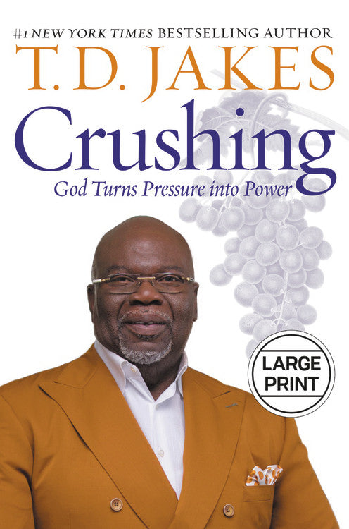 Crushing: God Turns Pressure Into Power Large Print