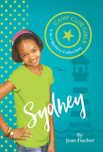 Sydney (Camp Club Girls 4-In-1 Mystery Collection)