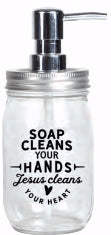 Soap Dispenser-Mason-Soap Cleans Your Hands (16 Oz)