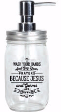 Soap Dispenser-Mason-Wash Your Hands And Say Your Prayers (16 Oz)