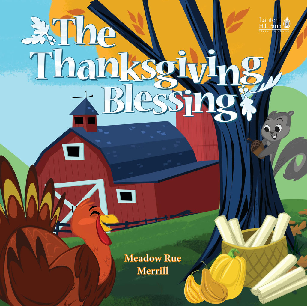 Thanksgiving Blessing Picture Book (Lantern Hill Farms)