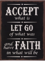 Sign-Accept  Let Go  Have Faith (10.5 x 13.75)