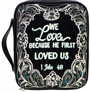 Bible Cover-We Love Because He First Loved Us-Black