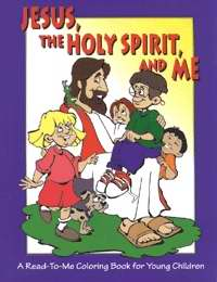Jesus  The Holy Spirit  And Me Coloring Book