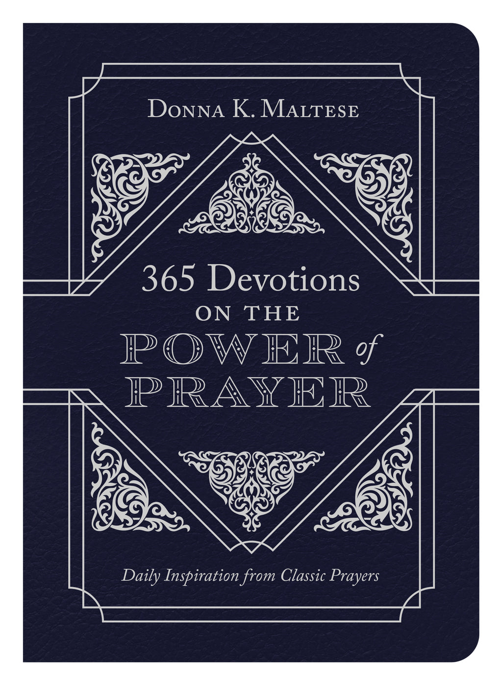 365 Devotions On The Power Of Prayer