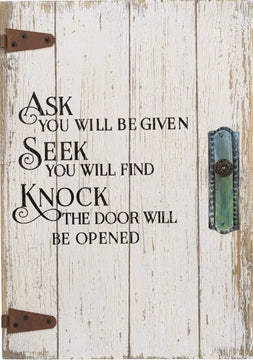 Door Plaque-Ask Seek Knock (10 x 14)