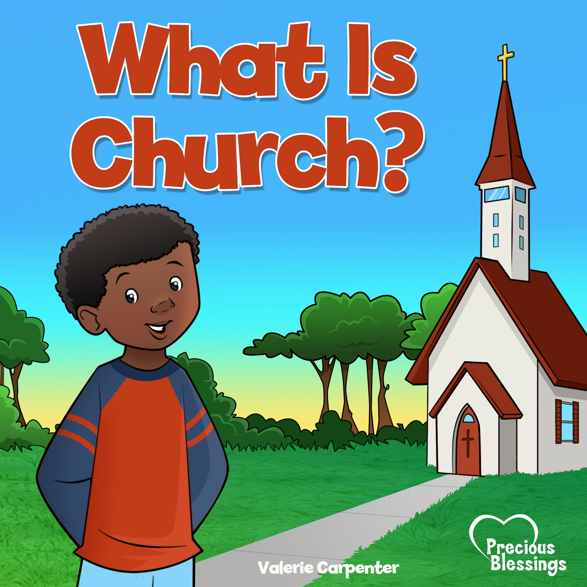 What Is Church? (Precious Blessings #5)-Hardcover