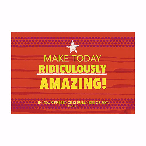 "Poster-Small-Make Today Amazing (13.5"" x 9"")"