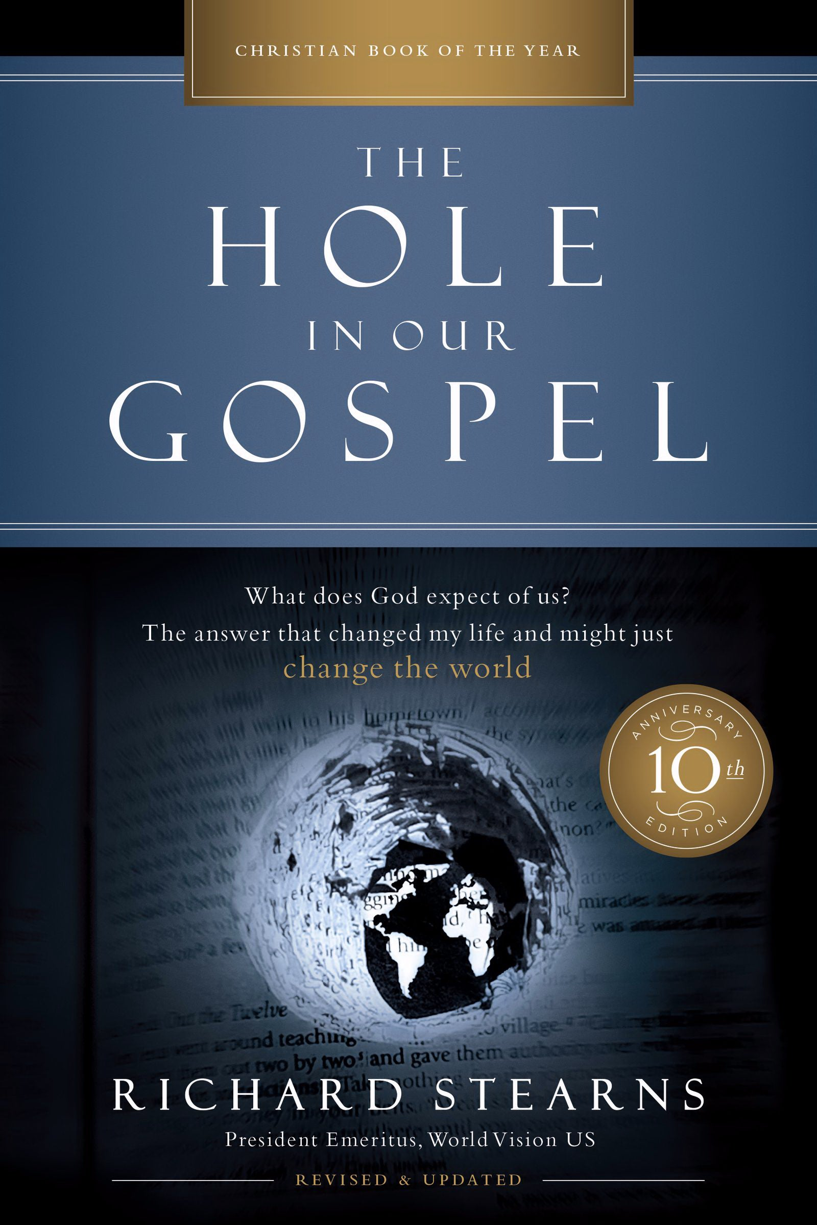 The Hole In Our Gospel (10th Anniversary Edition)