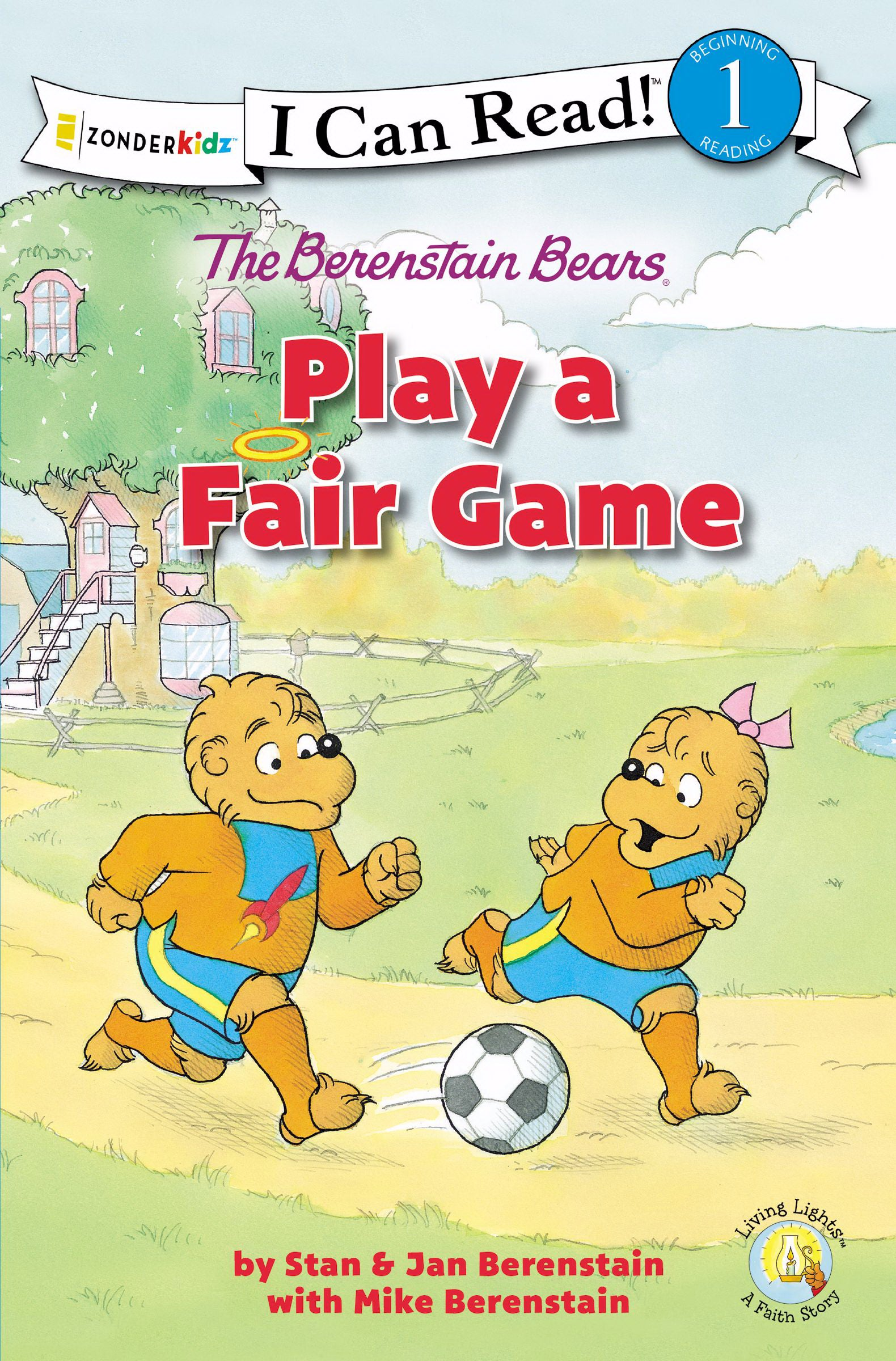 The Berenstain Bears Play A Fair Game (I Can Read! 1)