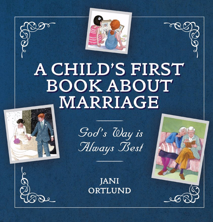 A Child's First Book About Marriage