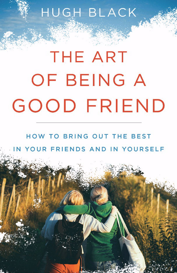 Art Of Being A Good Friend  The