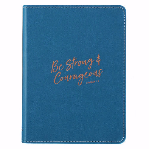 Journal-LuxLeather Flexcover-Be Strong & Courageous