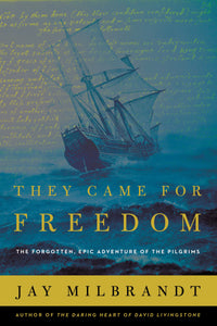 They Came For Freedom-Softcover