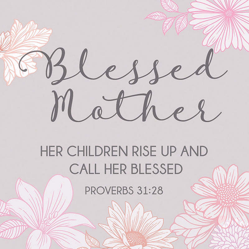 "Cards-Gift-Blessed Mother (Proverbs 31:28) (3"" X 3"")"
