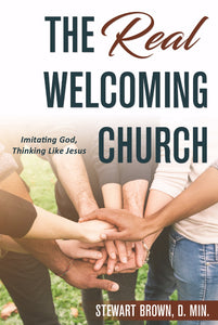 The Real Welcoming Church