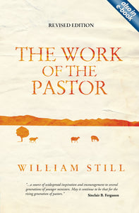 The Work Of The Pastor (Revised)