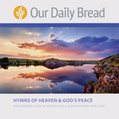Audio CD-Our Daily Bread Hymns Of Heaven & God's Peace