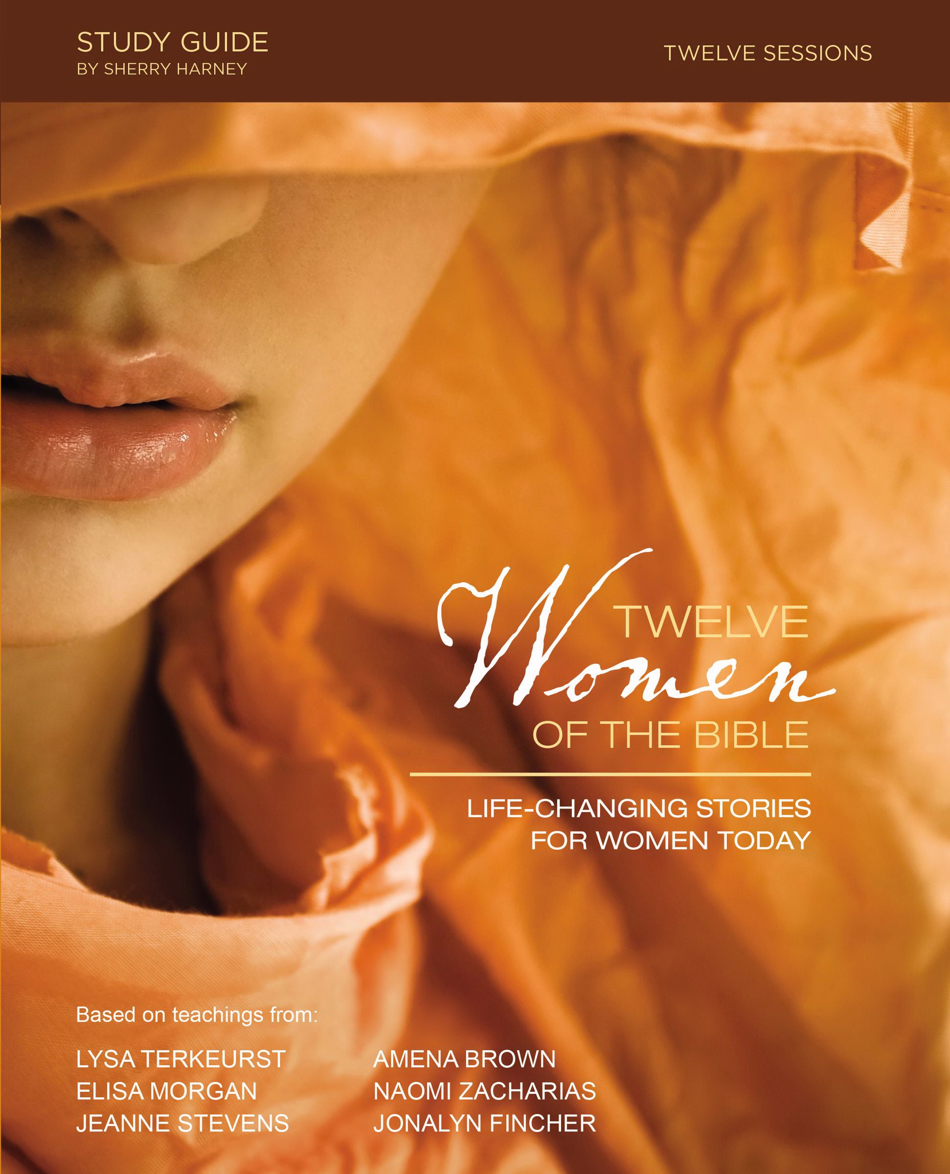 Twelve Women Of The Bible Study Guide (Revised And Expanded)