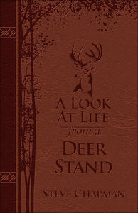 A Look At Life From A Deer Stand-Milano Softone