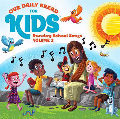 Audio CD-Our Daily Bread For Kids Sunday School Songs Volume 2