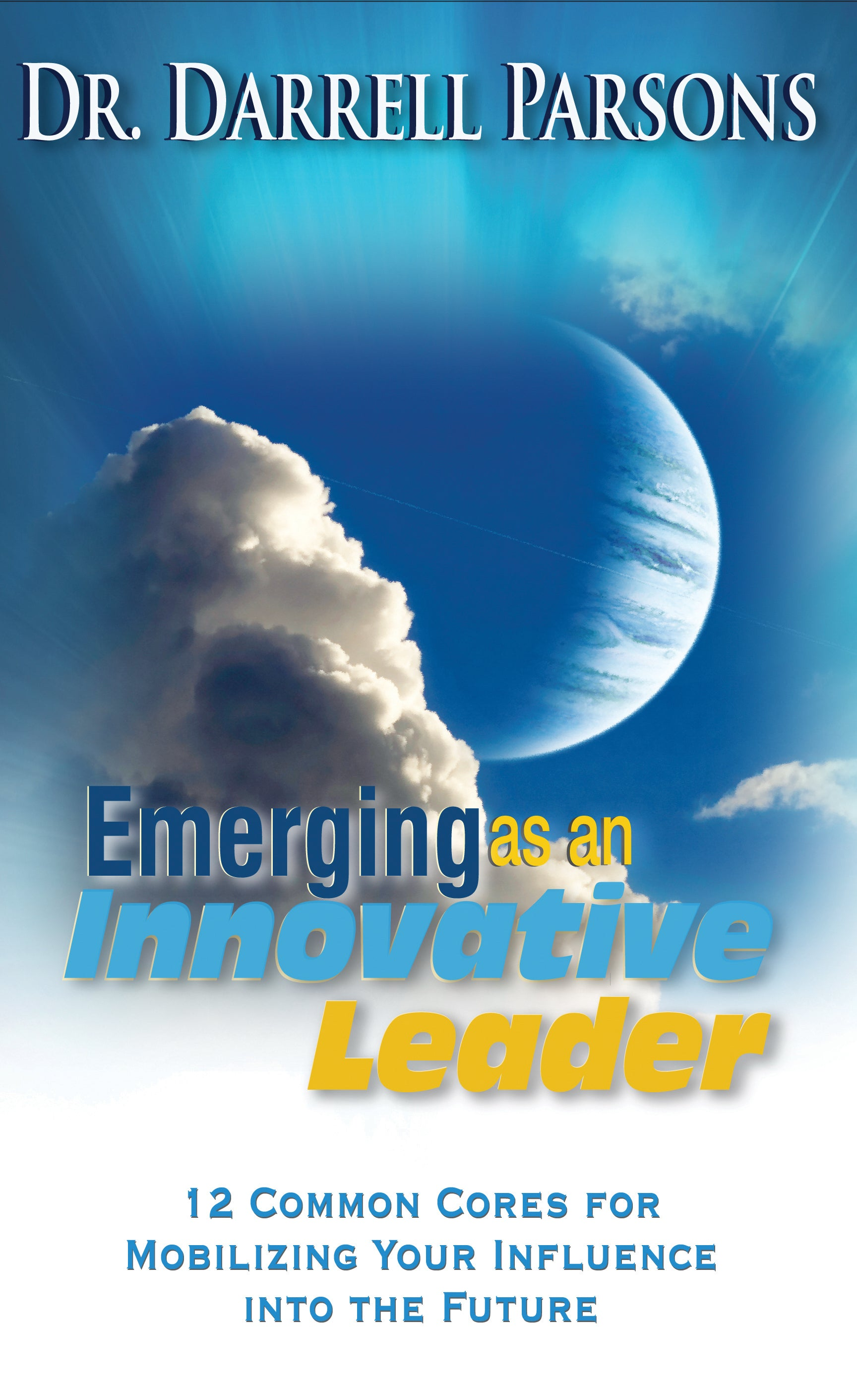 Emerging As An Innovative Christian Leader
