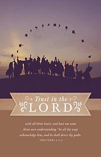Bulletin-Graduation: Trust In The Lord (Proverbs 3:5-6 KJV)-Caps (Pack Of 100)