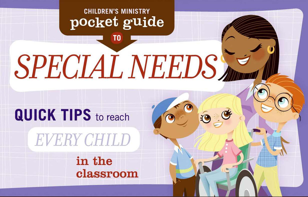 Children's Ministry Pocket Guide-Special Needs