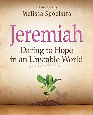 Jeremiah: Daring To Hope In An Unstable World Participant Book