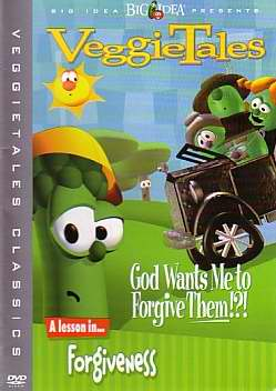 DVD-Veggie Tales: God Wants Me To Forgive Them?!