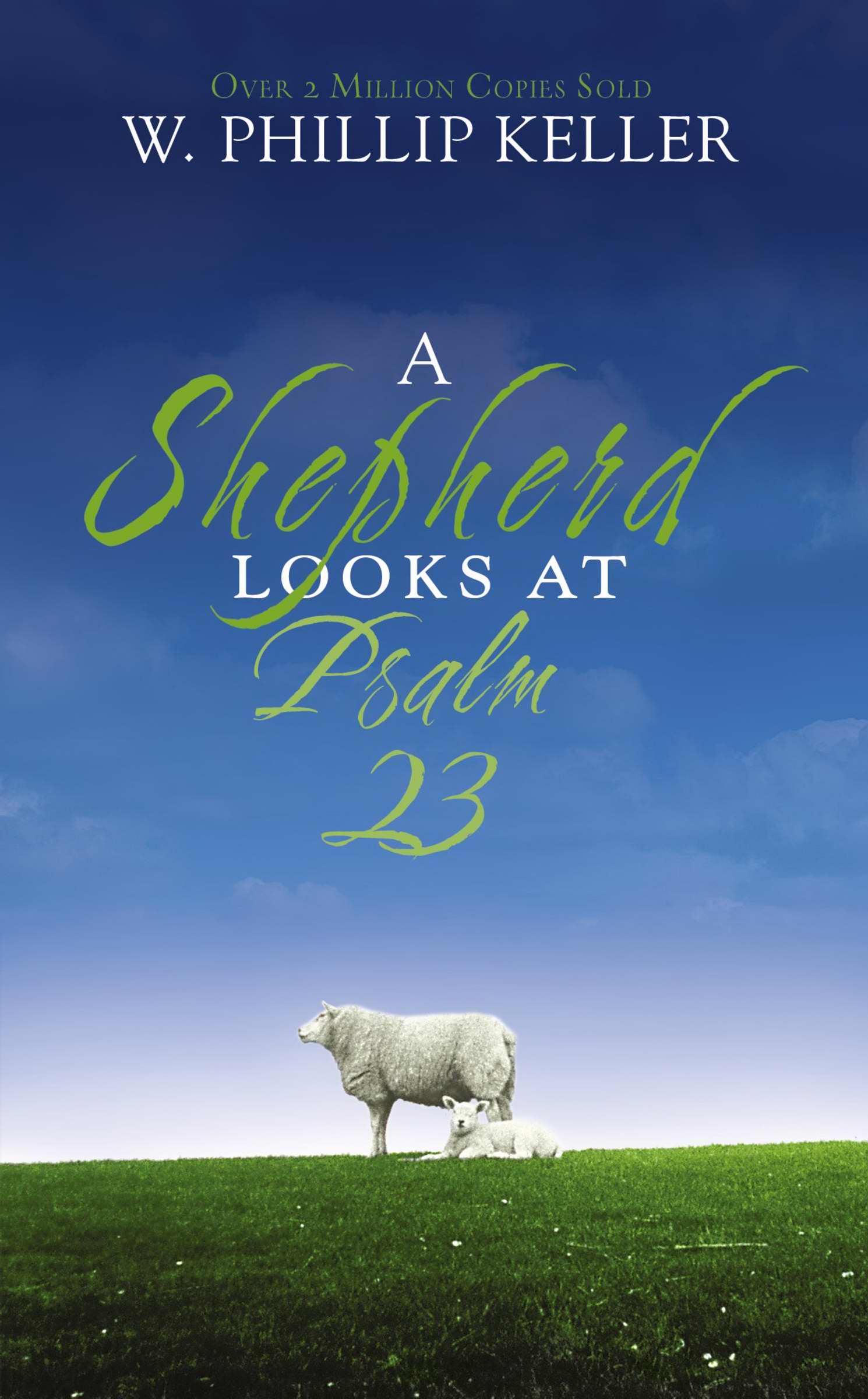 A Shepherd Looks At Psalm 23 (Repack)
