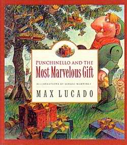 Punchinello & Most Marvelous Gift (Max Lucado's Wemmicks #5)