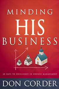 Minding His Business: 40 Days To Excellence In Church Management