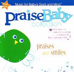 Audio CD-Praises And Smiles (Praise Baby Collection V1)