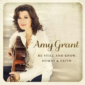 Audio CD-Be Still And Know-Hymns & Faith