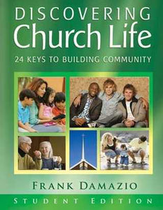 Discovering Church Life Student Edition